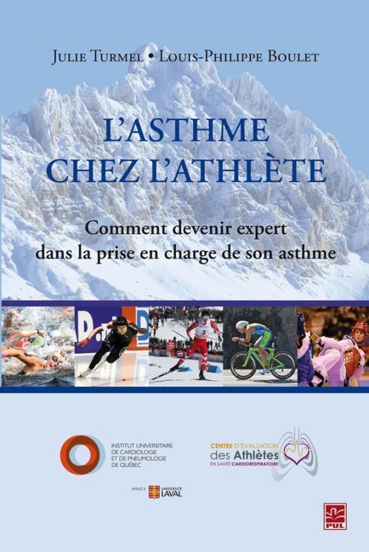 L'ASTHME CHEZ L'ATHLETE. COMMENT DEVENIR EXPERT DANS LA PRISE EN