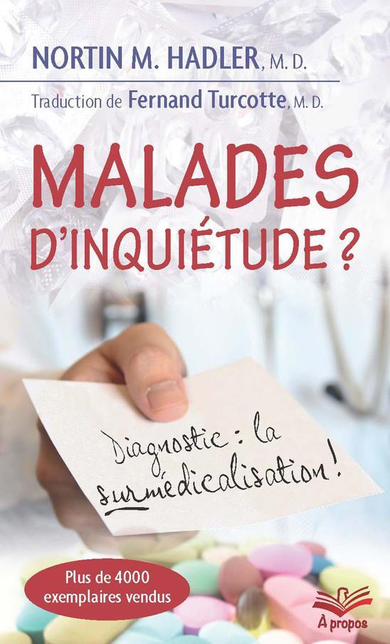 MALADES D'INQUIETUDE ? (POCHE) DIAGNOSTIC : LA SURMEDICALISATION