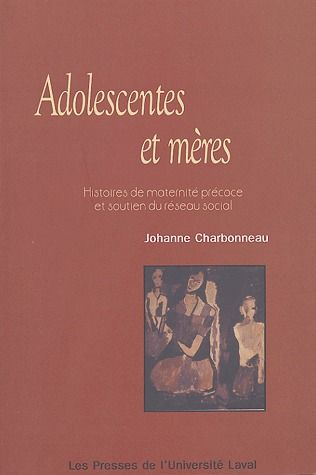 ADOLESCENTES ET MERES : HISTOIRES DE MATERNITE PRECOCE ET SOUTIEN