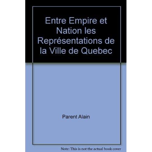 ENTRE EMPIRE ET NATION