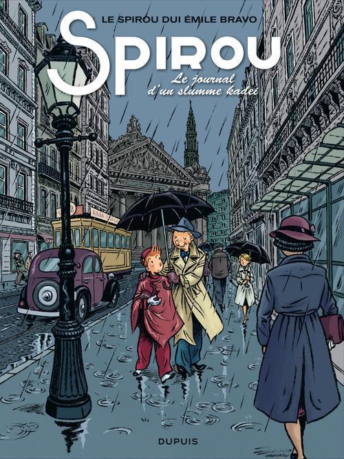 SPIROU (ONE SHOT) - LE SPIROU DE ... - TOME 4 - LE JOURNAL D'UN INGENU (BRUXELLOIS)