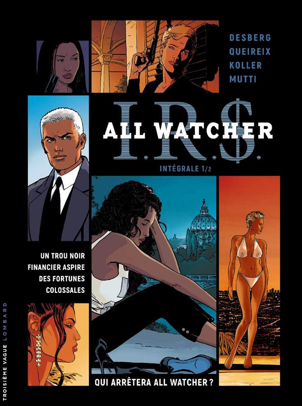 INTEGRALE IRD ALL WATCHER - TOME 1 - INTEGRALE IRD ALL WATCHER 1