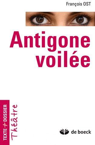 ANTIGONE VOILEE TEXTE + DOSSIER