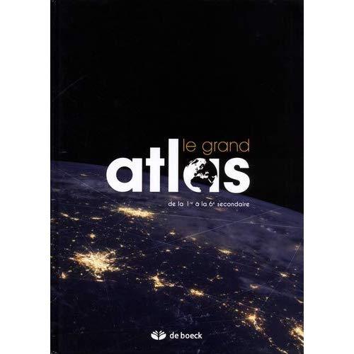 ATLAS  LE GRAND ATLAS  EDITION 2018