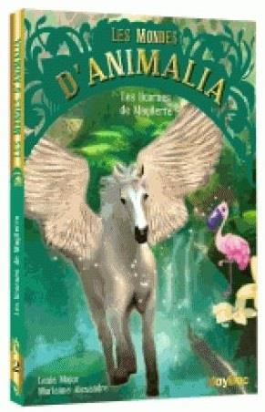 LES MONDES D'ANIMALIA - LES LICORNES DE MAGITERRE - TOME 3