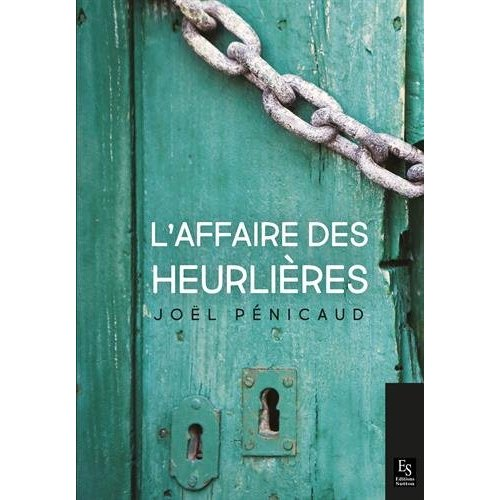 L'AFFAIRE DES HEURLIERES