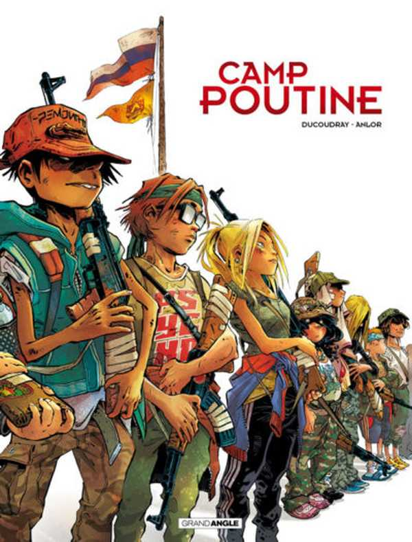CAMP POUTINE - EDITION SPECIALE - T1