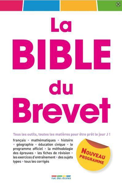 BIBLE DU BREVET NE (LA)