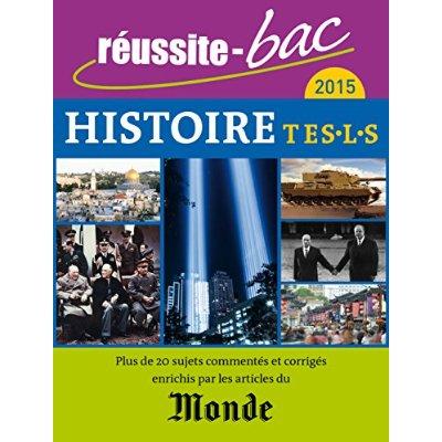 REUSSITE BAC 2015 HISTOIRE TERMINALE ES L S