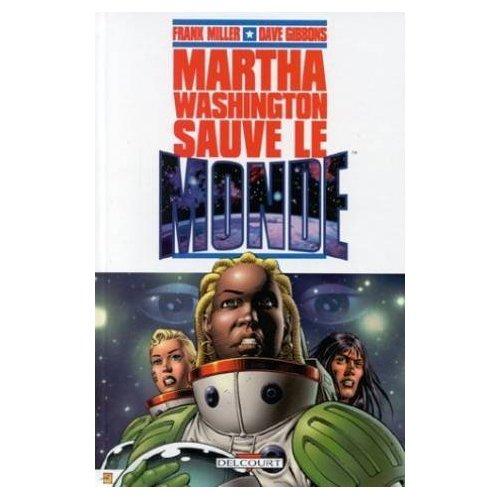 MARTHA WASHINGTON T01 MW SAUVE LE MONDE