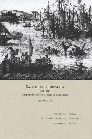 SALE ET SES CORSAIRES (1666-1727)