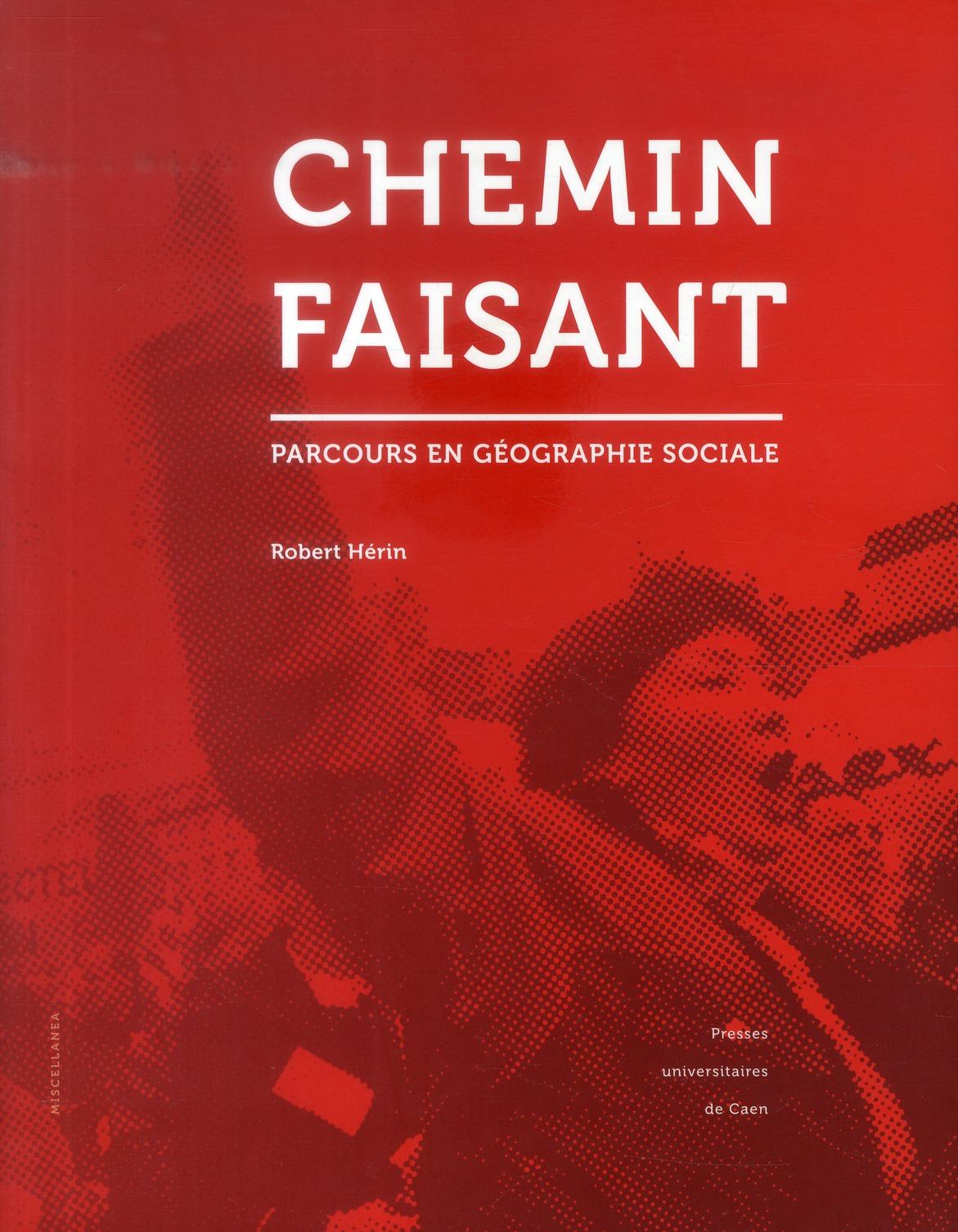 CHEMIN FAISANT. PARCOURS EN GEOGRAPHIE SOCIALE