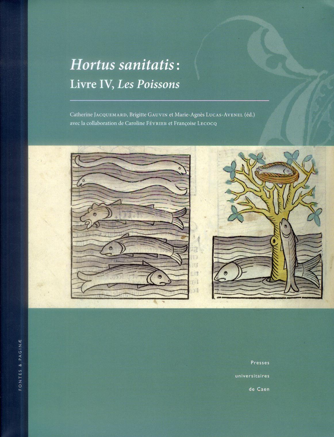 HORTUS SANITATIS. LIVRE IV, LES POISSONS
