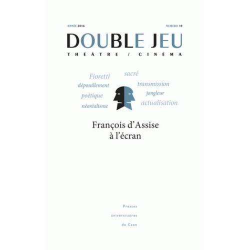 DOUBLE JEU, N  13/2016. FRANCOIS D'ASSISE A L'ECRAN