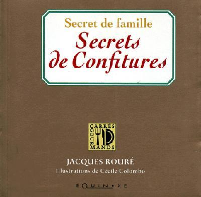 SECRET DE FAMILLE SECRETS DE CONFITURES