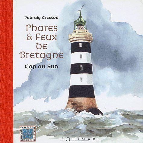 PHARES ET FEUX DE BRETAGNE CAP AU SUD