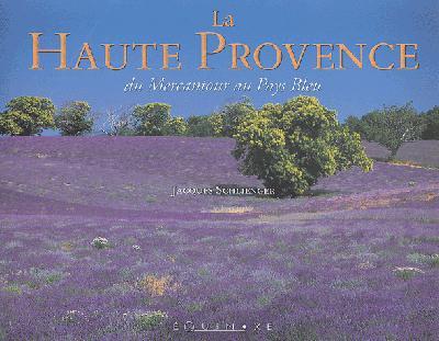 HAUTE PROVENCE DU MERCANTOUR AU PAYS BLEU (LA)