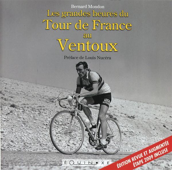 GRANDES HEURES DU TOUR DE FRANCE AU VENTOUX (LES)