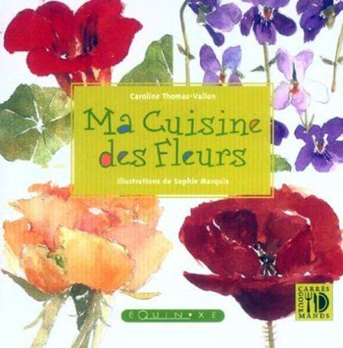 MA CUISINE DES FLEURS