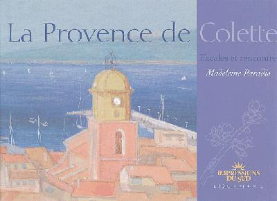 PROVENCE DE COLETTE (LA)
