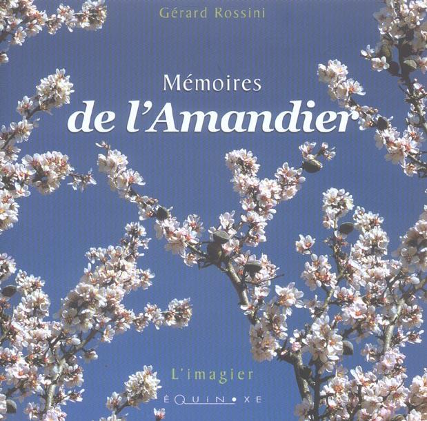 MEMOIRES DE L AMANDIER