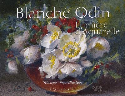 BLANCHE ODIN LUMIERE D'AQUARELLE