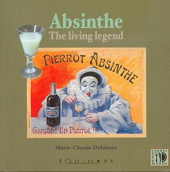 ABSINTHE THE LIVING LEGEND