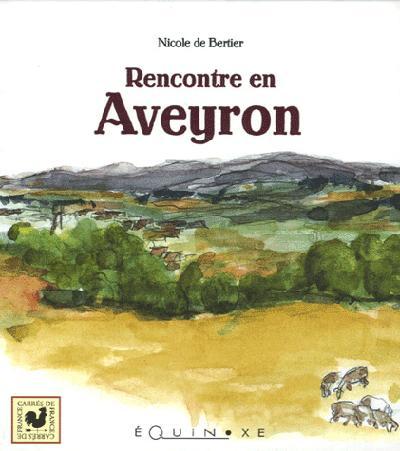 RENCONTRE EN AVEYRON