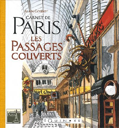 CARNET DE PARIS LES PASSAGES COUVERTS