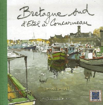 BRETAGNE SUD D'ETHEL A CONCARNEAU