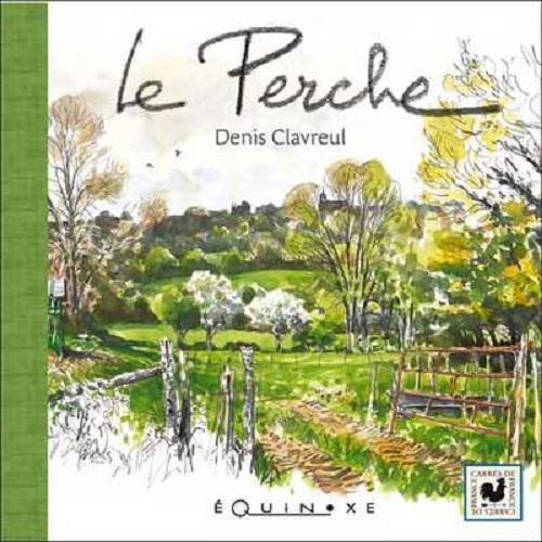 PERCHE (LE)