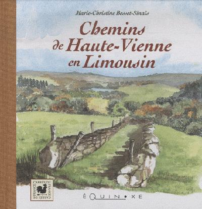 CHEMINS DE HAUTE VIENNE EN LIMOUSIN