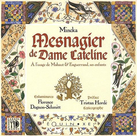 MESNAGIER DE DAME CATELINE