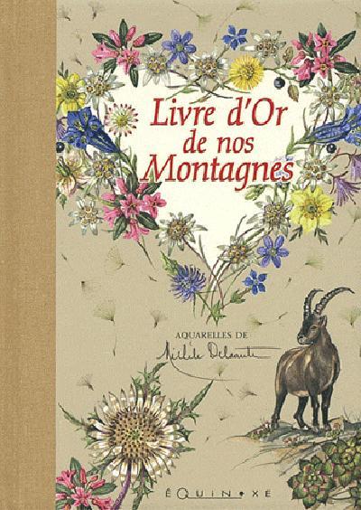 LIVRE D OR DE NOS MONTAGNES