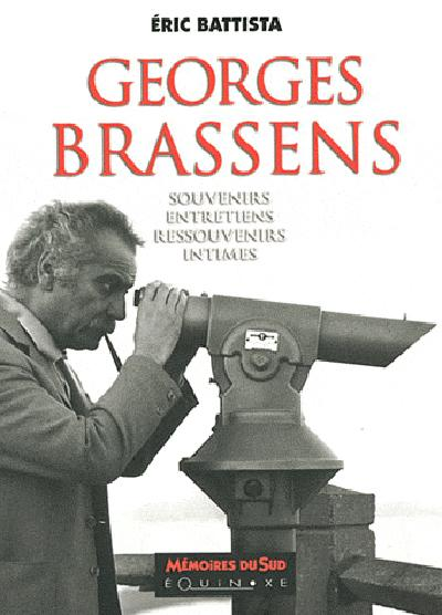 GEORGES BRASSENS RESSOUVENIRS