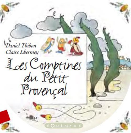 COMPTINES DU PETIT PROVENCAL (LES) AVEC CD ROM