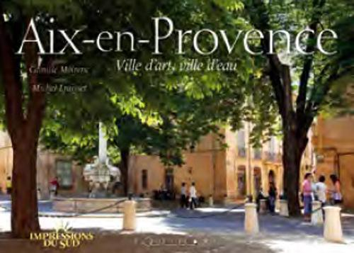 AIX EN PROVENCE CITY OF ART CITY OF THE WATER ED ENGLISH