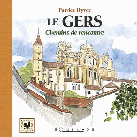 LE GERS CHEMIN DE RENCONTRES