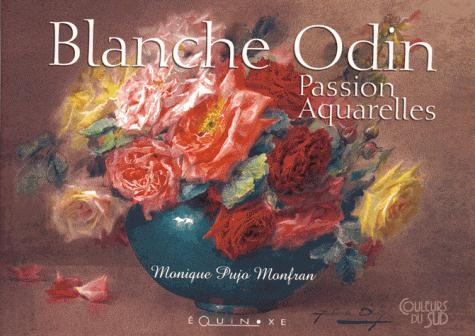 BLANCHE ODIN PASSION AQUARELLES