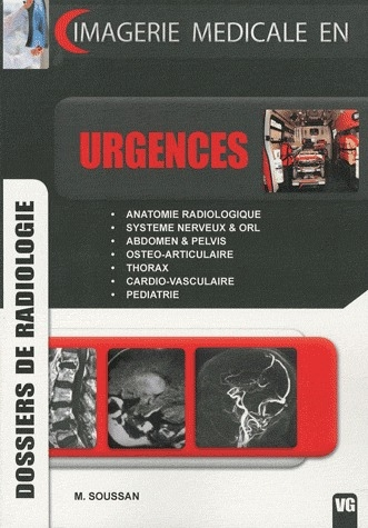 IMAGERIE MEDICALE DOSSIERS DE RADIOLOGIE URGENCES