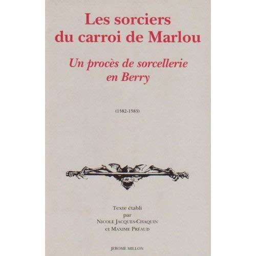 LES SORCIERS DU CARROI DE MARLOU