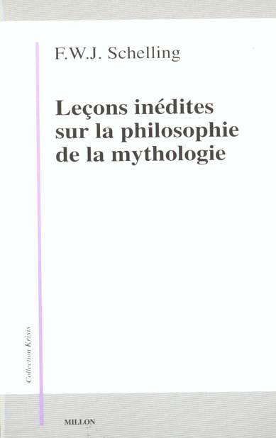 LECONS INEDITES SUR LA PHILOSOPHIE DE LA MYTHOLOGIE