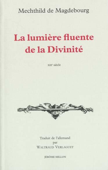 LA LUMIERE FLUENTE DE LA DIVINITE