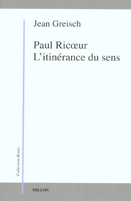 PAUL RICOEUR, L'ITINERANCE DU SENS