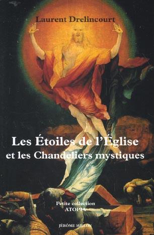 LES ETOILES DE L'EGLISE ET LES CHANDELIERS MYSTIQUES