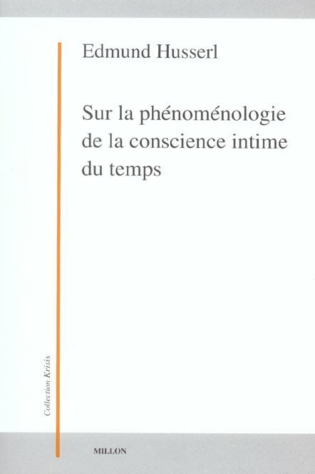 SUR LA PHENOMENOLOGIE DE LA CONSCIENCE INTIME DU TEMPS