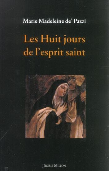 LES HUIT JOURS DE L'ESPRIT SAINT