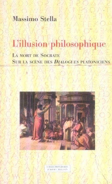 L'ILLUSION PHILOSOPHIQUE