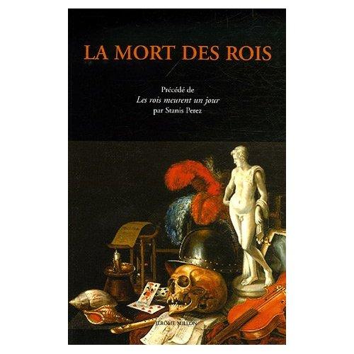 LA MORT DES ROIS