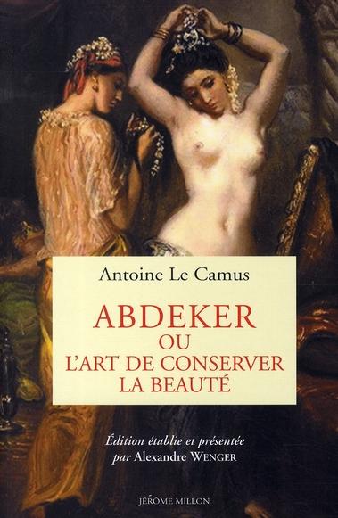 ABDEKER OU L'ART DE CONSERVER LA BEAUTE